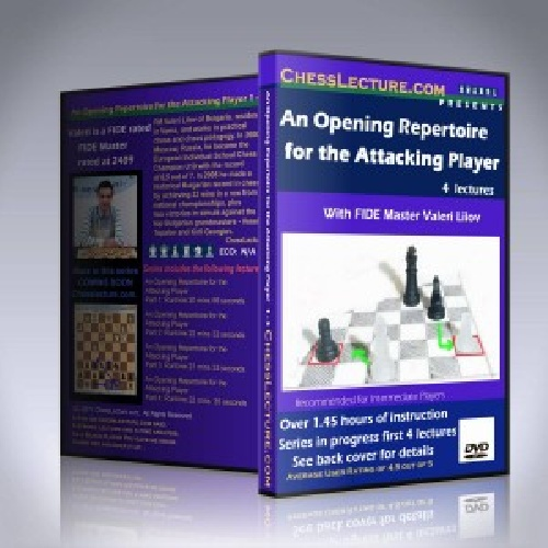 فیلم آموزشی شطرنج AN OPENING REPERTOIRE FOR THE ATTACKING PLAYER