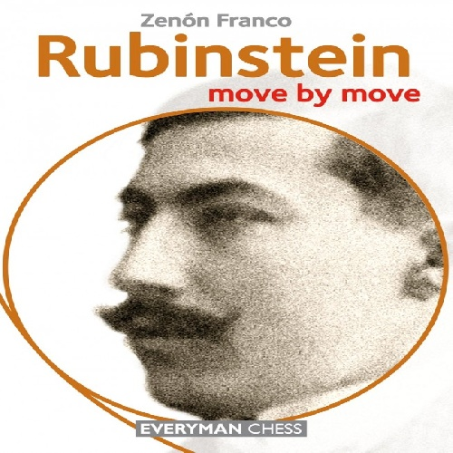 روبینشتاین حرکت به حرکت Rubinstein: Move by Move